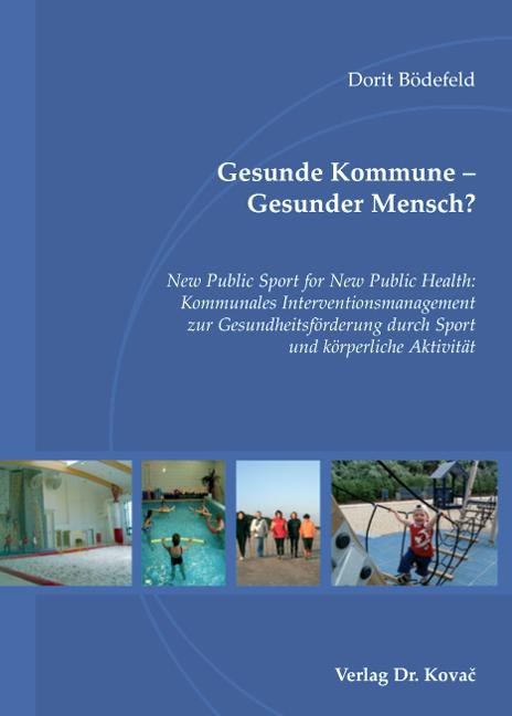 Cover: Gesunde Kommune – Gesunder Mensch?