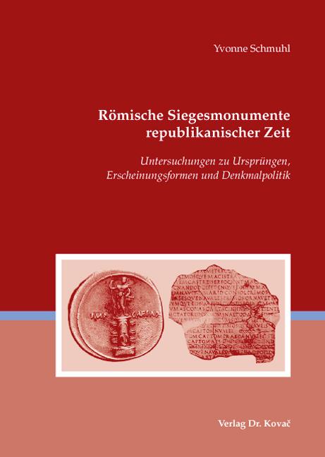 Cover: Römische Siegesmonumente republikanischer Zeit
