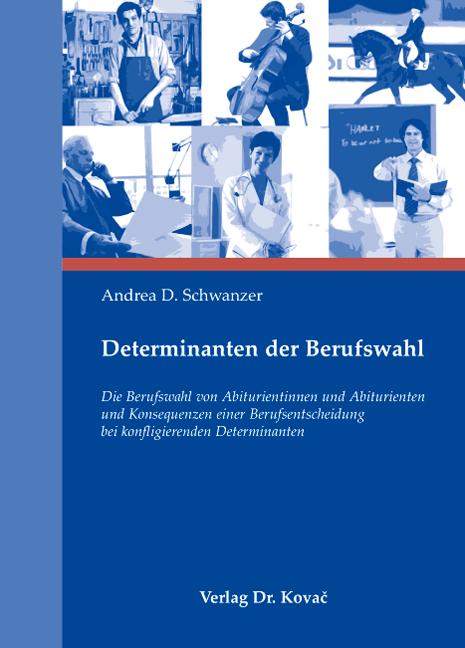 Cover: Determinanten der Berufswahl