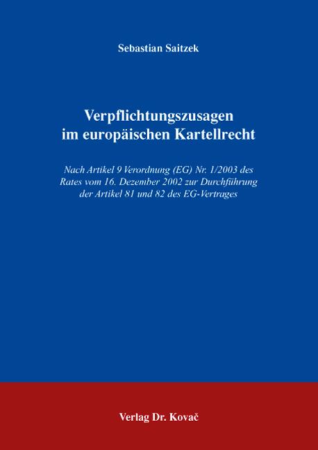 Cover: Verpflichtungszusagen im europäischen Kartellrecht