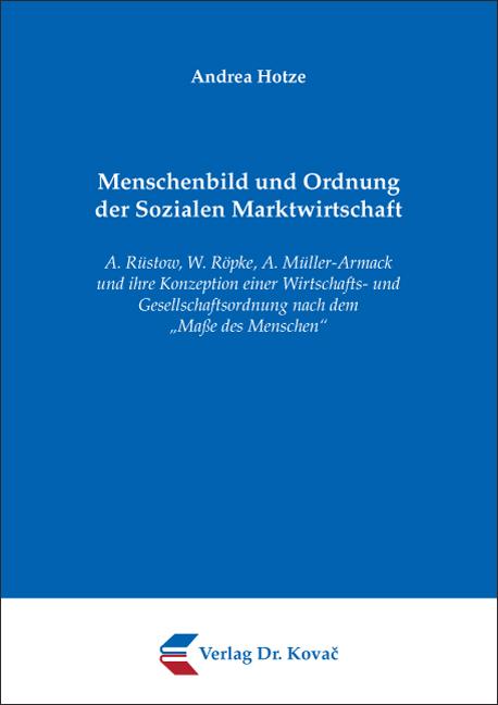 Cover: Menschenbild und Ordnung der Sozialen Marktwirtschaft