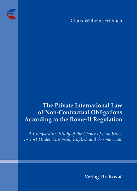 Cover: The Private International Law of Non-Contractual Obligations According to the Rome-II Regulation