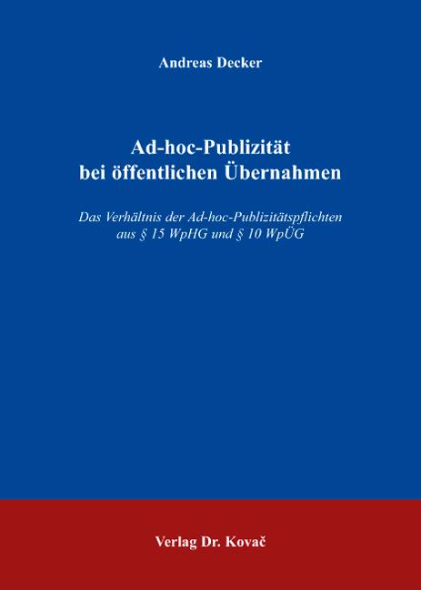 Cover: Ad-hoc-Publizität bei öffentlichen Übernahmen