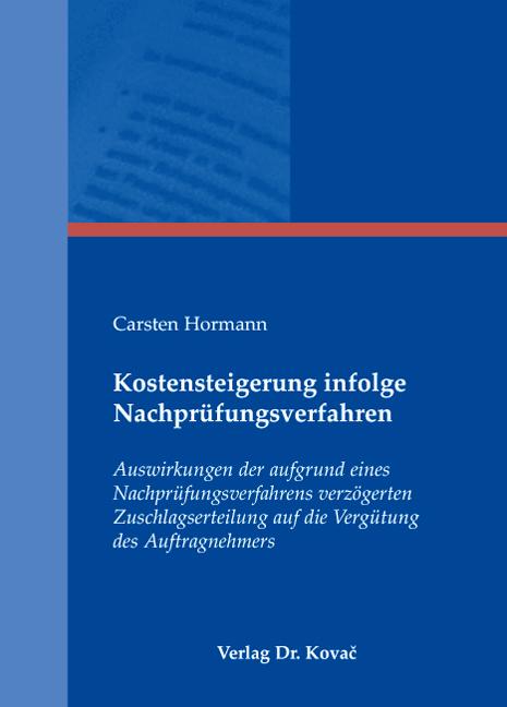 Cover: Kostensteigerung infolge Nachprüfungsverfahren