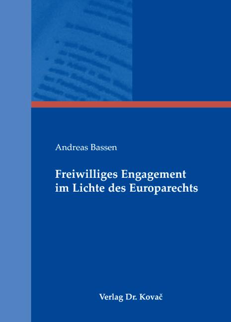 Cover: Freiwilliges Engagement im Lichte des Europarechts