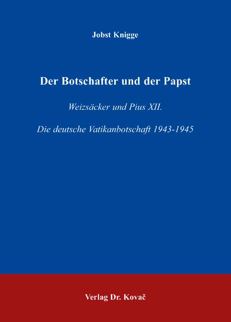 Cover: Der Botschafter und der Papst