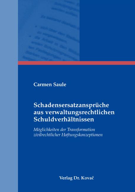 Cover: Schadensersatzansprüche aus verwaltungsrechtlichen Schuldverhältnissen