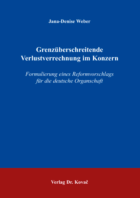 Cover: Grenzüberschreitende Verlustverrechnung im Konzern