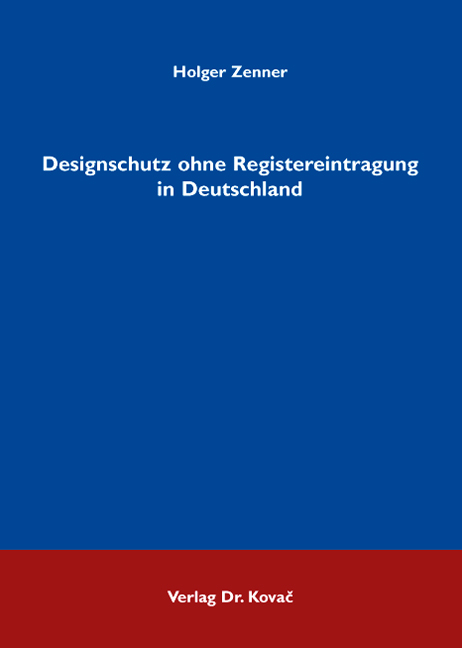 Cover: Designschutz ohne Registereintragung in Deutschland