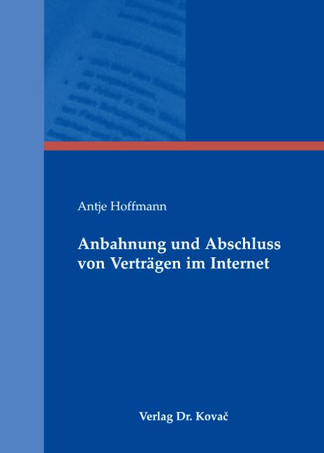 Cover: Anbahnung und Abschluss von Verträgen im Internet