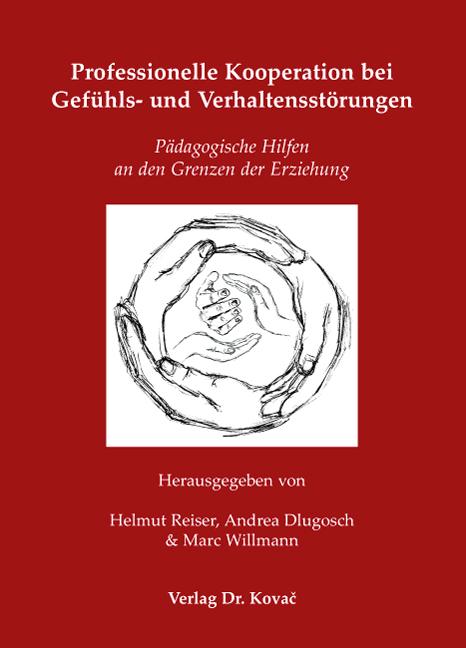 Cover: Professionelle Kooperation bei Gefühls- und Verhaltensstörungen