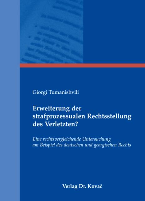 Cover: Erweiterung der strafprozessualen Rechtsstellung des Verletzten?