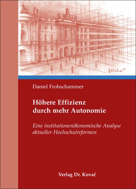 Cover: Höhere Effizienz durch mehr Autonomie