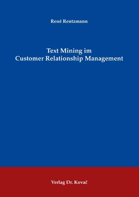 Customer relationship management bachelor thesis