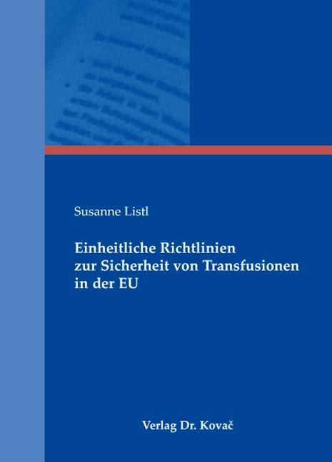 Cover: Einheitliche Richtlinien zur Sicherheit von Transfusionen in der EU