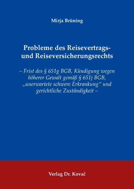 Cover: Probleme des Reisevertrags- und Reiseversicherungsrechts