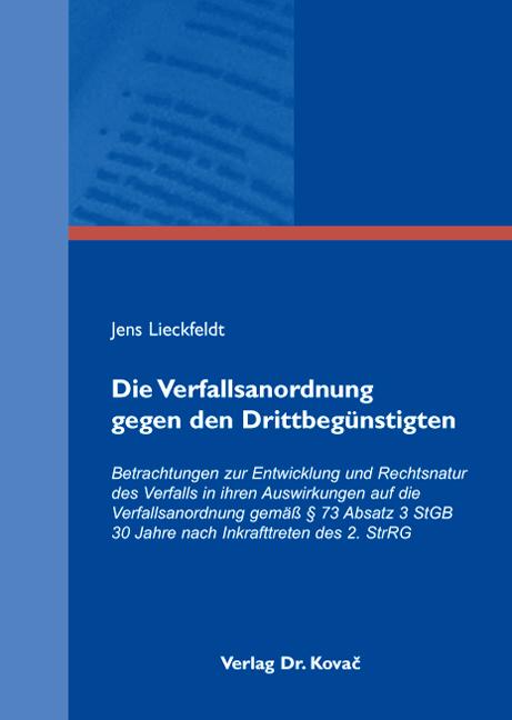 Cover: Die Verfallsanordnung gegen den Drittbegünstigten