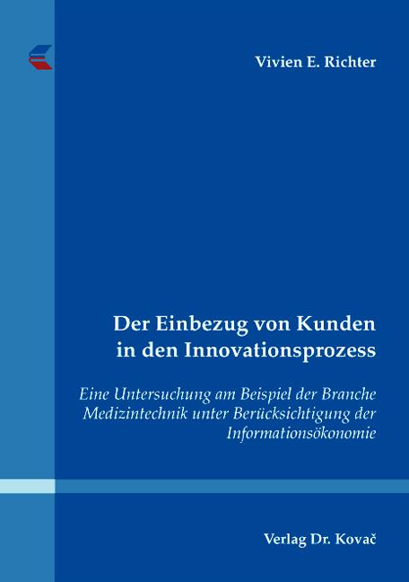 Cover: Der Einbezug von Kunden in den Innovationsprozess