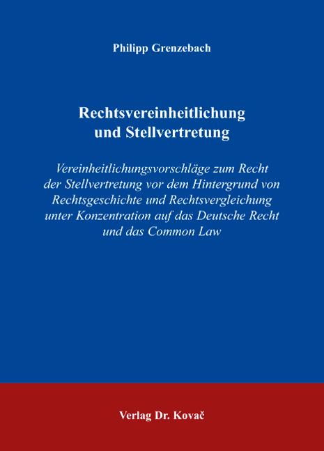 Cover: Rechtsvereinheitlichung und Stellvertretung