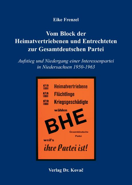 Cover: Vom Block der Heimatvertriebenen und Entrechteten zur Gesamtdeutschen Partei