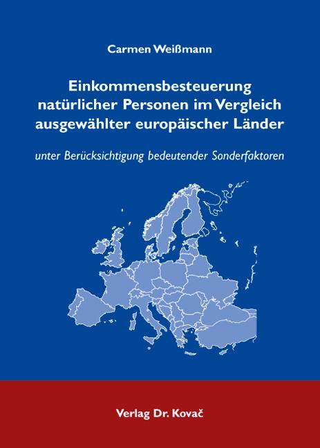 Cover: Einkommensbesteuerung natürlicher Personen im Vergleich ausgewählter europäischer Länder