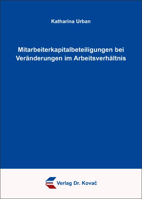 Cover: Mitarbeiterkapitalbeteiligungen bei Veränderungen im Arbeitsverhältnis