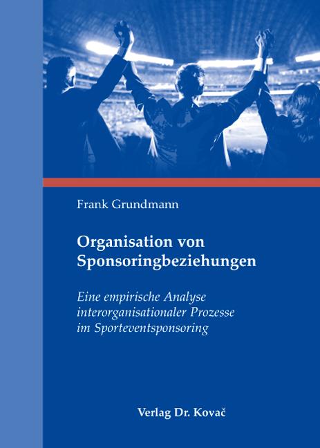 Cover: Organisation von Sponsoringbeziehungen