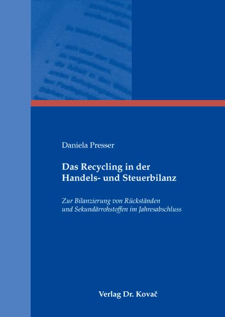 Cover: Das Recycling in der Handels- und Steuerbilanz