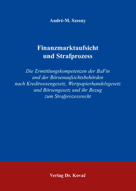 Cover: Finanzmarktaufsicht und Strafprozess