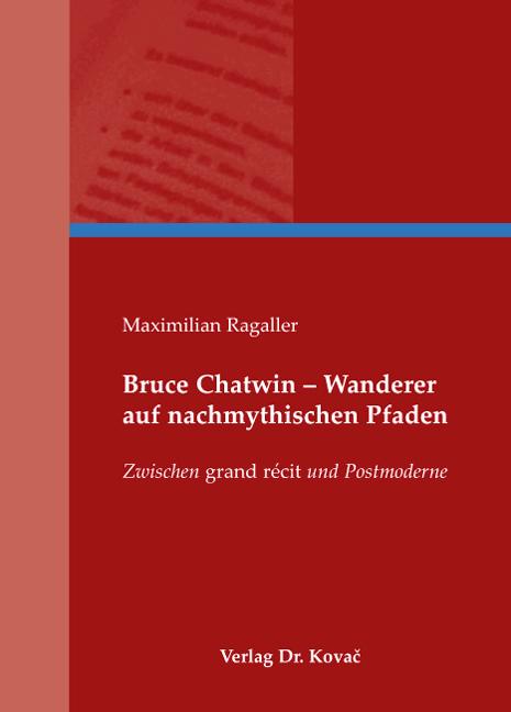Cover: Bruce Chatwin – Wanderer auf nachmythischen Pfaden
