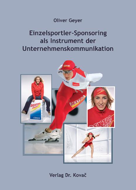 Cover: Einzelsportler-Sponsoring als Instrument der Unternehmenskommunikation