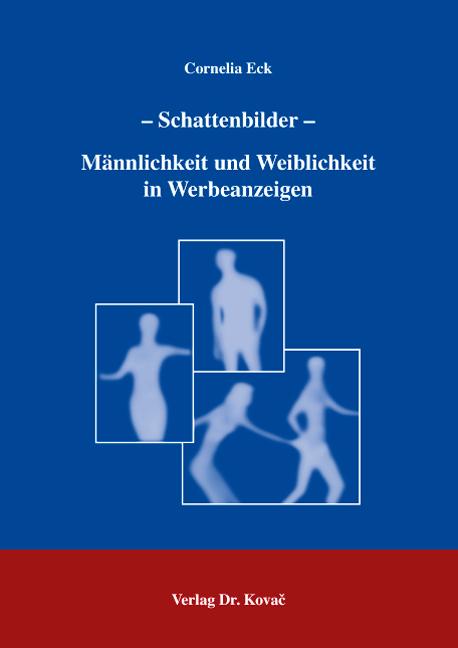 Cover: – Schattenbilder – Männlichkeit und Weiblichkeit in Werbeanzeigen