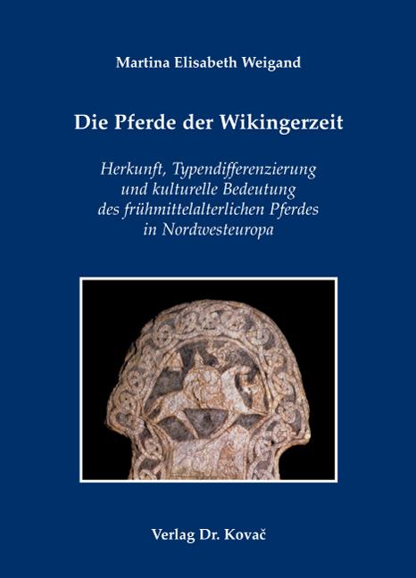 Cover: Die Pferde der Wikingerzeit