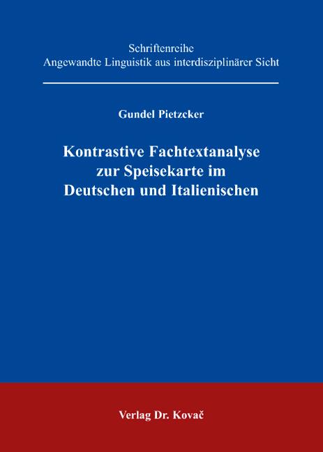 Cover: Kontrastive Fachtextanalyse zur Speisekarte im Deutschen und Italienischen