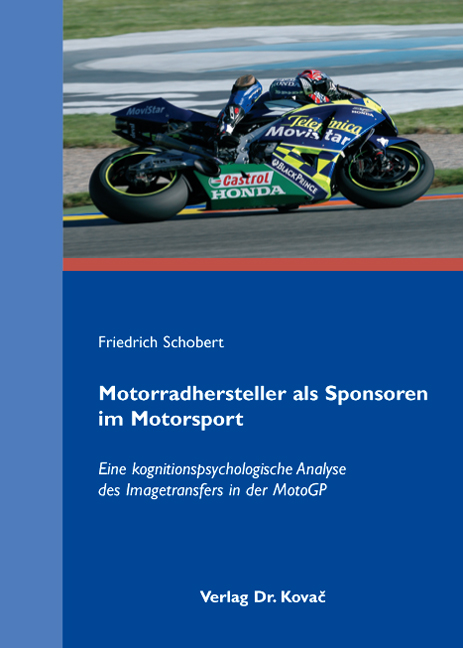 Cover: Motorradhersteller als Sponsoren im Motorsport