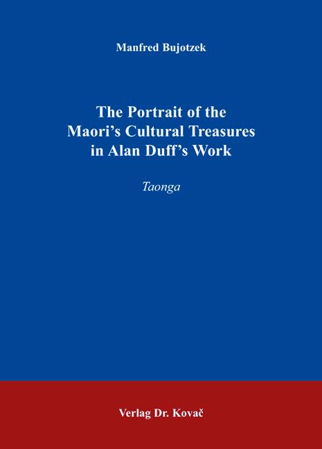 Cover: The Portrait of the Maori's CulturalTreasures in AlanDuff'sWork
