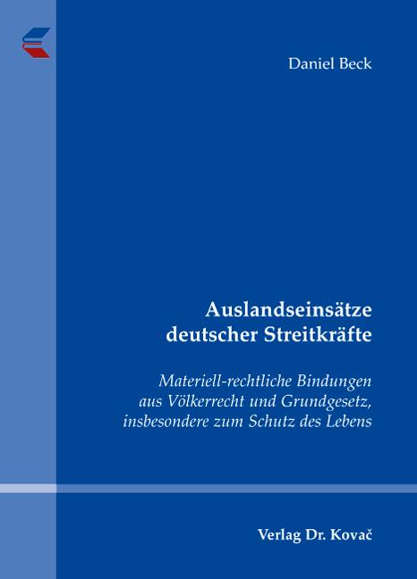 Cover: Auslandseinsätze deutscher Streitkräfte