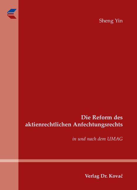 Cover: Die Reform des aktienrechtlichen Anfechtungsrechts