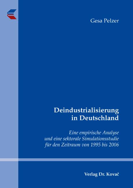 Cover: Deindustrialisierung in Deutschland