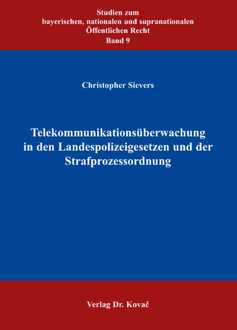 Cover: Telekommunikationsüberwachung in den Landespolizeigesetzen und der Strafprozessordnung
