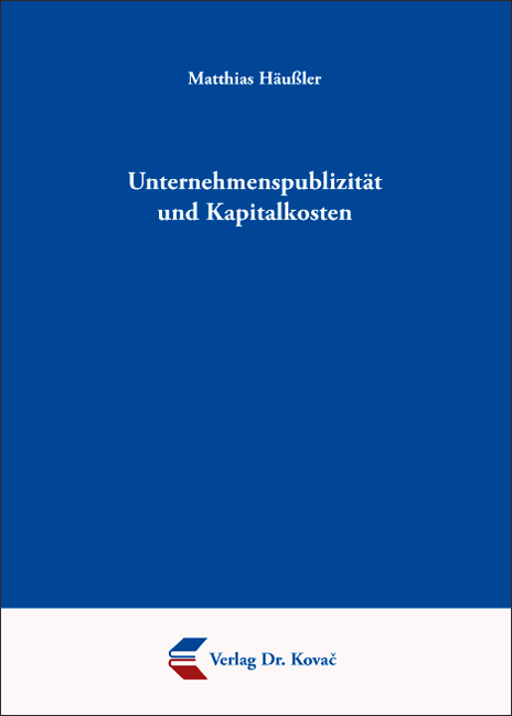 Cover: Unternehmenspublizität und Kapitalkosten
