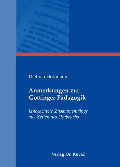Cover: Anmerkungen zur Göttinger Pädagogik