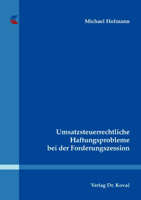 Cover: Umsatzsteuerrechtliche Haftungsprobleme bei der Forderungszession