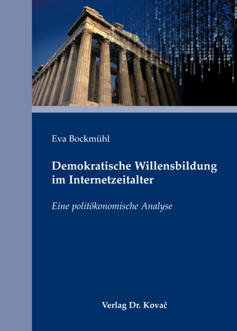Cover: Demokratische Willensbildung im Internetzeitalter