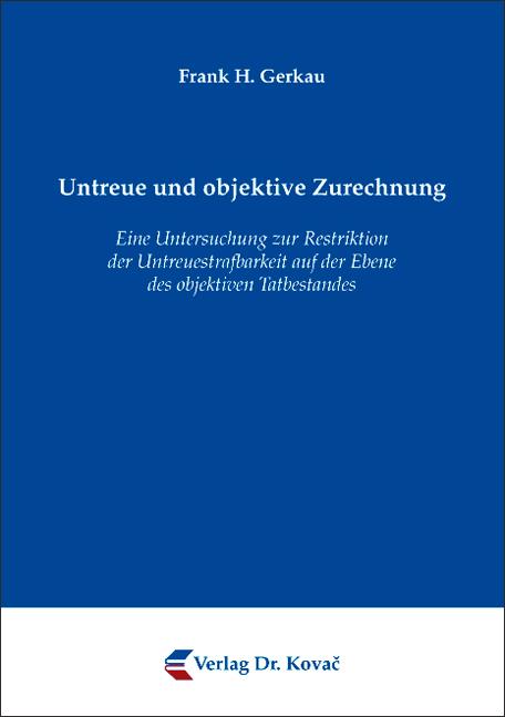 Cover: Untreue und objektive Zurechnung
