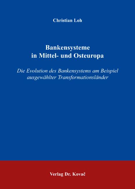 Cover: Bankensysteme in Mittel- und Osteuropa