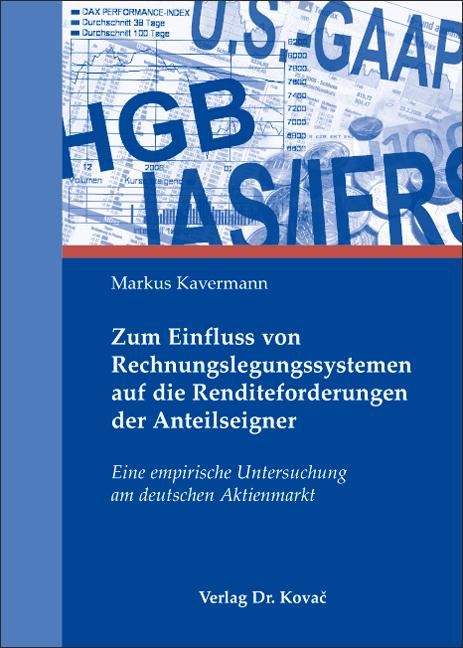 Cover: Zum Einfluss von Rechnungslegungssystemen auf die Renditeforderungen der Anteilseigner