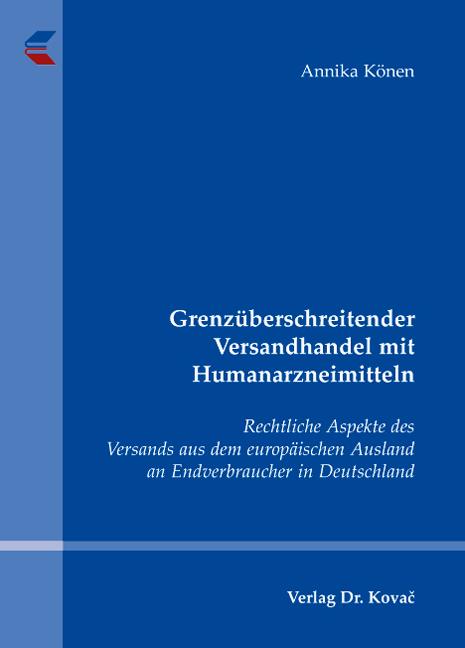 Cover: Grenzüberschreitender Versandhandel mit Humanarzneimitteln