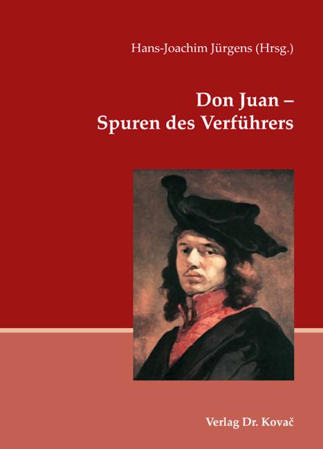 Cover: Don Juan – Spuren des Verführers