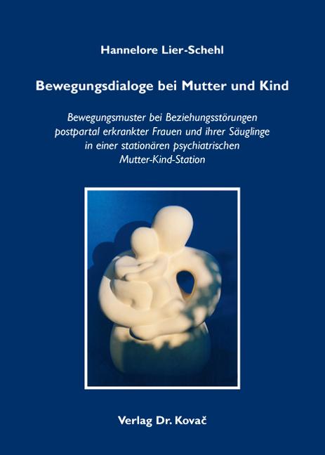 Cover: Bewegungsdialoge bei Mutter und Kind